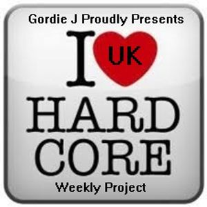 Gordie J Proudly Presents Uk Hardcore Weekly PodCast 09 (18.08.2014)