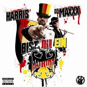 Harris & DJ Maxxx - Bist Du Ein Patriot !? - Mix-CD Teil 1 - 2001 bis '09