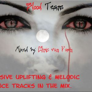 Chris van Dawn pres. Blood Tears the Mix