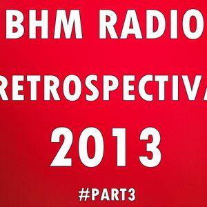 BHM Radio Retrospectiva 2013 #Part3