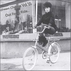 Green Cheese Vol 10 - Out For A Ride