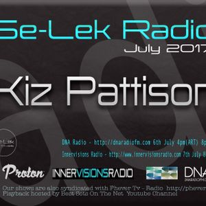 Kiz Pattison - Se-Lek Radio 6th July 2017
