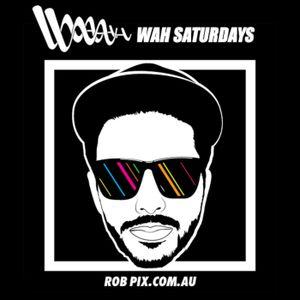 Rob Pix   Wah Saturdays Exclusive Mix 2012