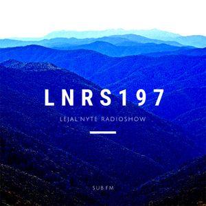 LEJAL'NYTE radioshow LNRS197 15.11.2019 @ SUB FM