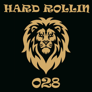 Hard Rollin 028