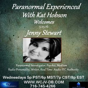 Paranormal Experienced with Kat Hobson 20160323