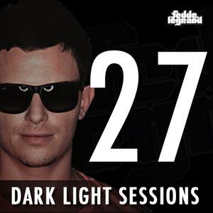 Fedde Le Grand - Dark Light Sessions - Episode 27