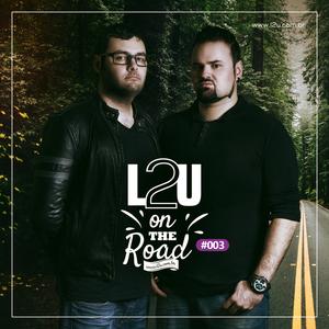 L2U - ON THE ROAD #003