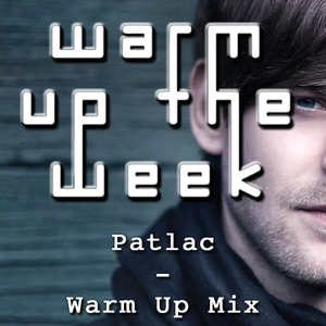 Patlac - Warm Up Mix