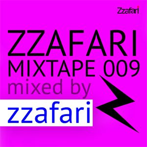 Zzafari Mixtape 009 - Mixed by Zzafari DJ
