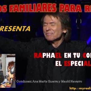 """PROGRAMA """"RAPHAEL EN TU CORAZON EL ESPECIAL""""  22 de Noviembre"""