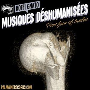 Musiques Déshumanisées 4