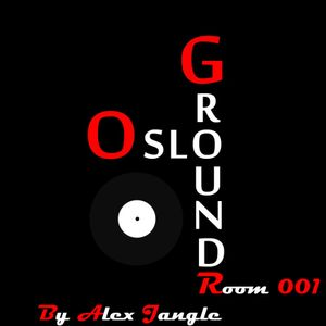 OsloGroundRoom 001 With Alex Jangle
