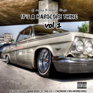DJ 2Eazy ft Ilinga - It's a Hardcore Thing