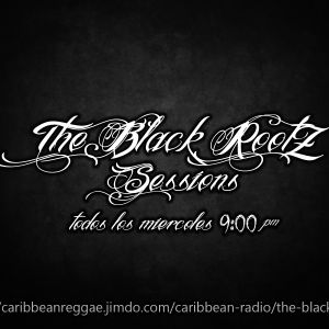 The Black Rootz Sessions Podcas P5
