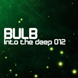 Bulb - Into the deep 012