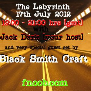 The Labyrinth with Jack Dark and Black Smith Craft.