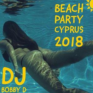 DJ Bobby D - Beach Party, Cyprus 2018