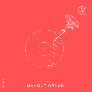 Sounds of Matinée - Podcast Dance FM | pres. Mahmut Orhan [012]