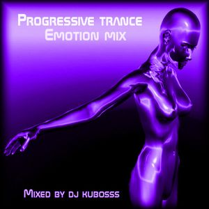 Progressive trance emotion mix