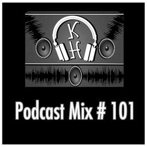 DJ KeithHealy Podcast Mix #101