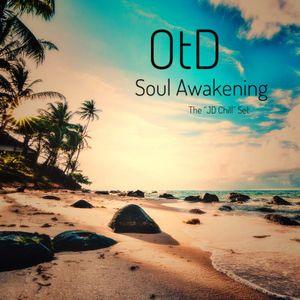 "Soul Awakening (The ""JD Chill"" Set)"