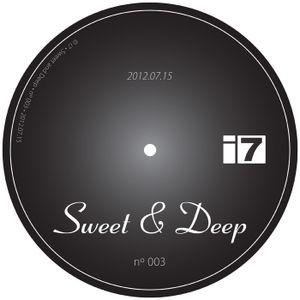 Sweet & Deep 003 - 20120715