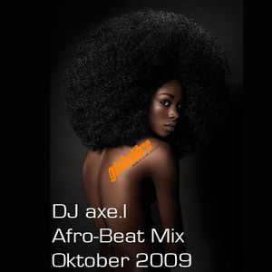DJ axe.l Afro-Beat Mix