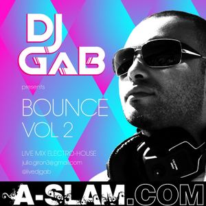 A-SLAM music - DJ GaB - Bounce Vol 2 - download: www.a-slam.com