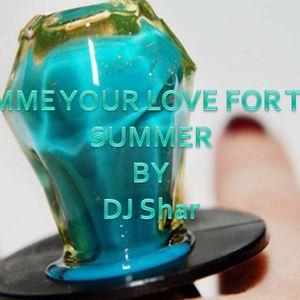 GimmeUrLove(SummerSetByDJShar)