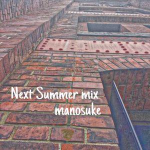 Next Summer mix #21