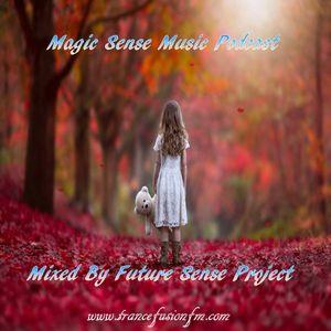 Magic Sense Music Podcast Episode 015