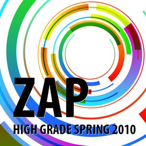 Zap - High Grade Spring 2010