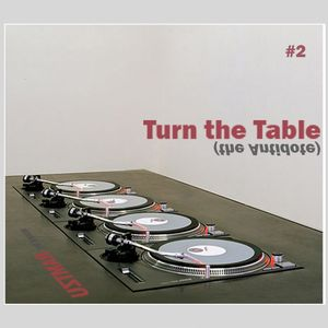 """Turn the Table (The Antidote)"" - Episode #2"