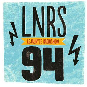 LEJAL'NYTE radioshow LNRS094 16.03.2013 @ SUB FM