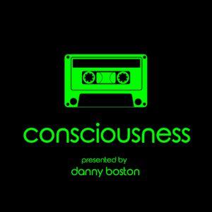 Consciousness Radio Show 02 (Winter Set - Danny Boston)