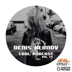 Denis Klimov - cool #14 (official podcast)