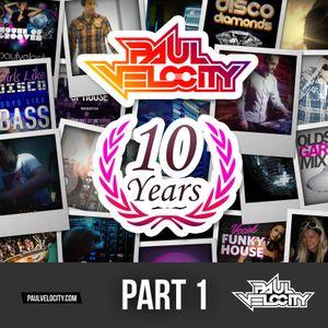 Part 1 House DJ Paul Velocity 10 Hour Live Stream Celebrating 10