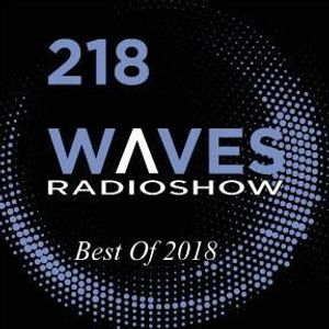 WAVES #218 - BEST OF 2018 by BLACKMARQUIS - 6/1/19