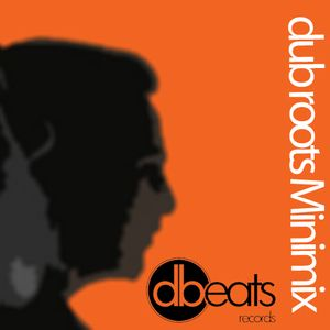 dBeats Dub Roots Mini Mix 2012 Vol1