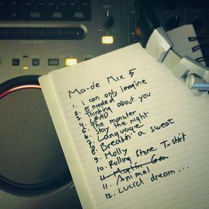 ma-de mix 5 Desember 2013