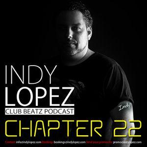 Chapter 22 Indy Lopez Presents Club Beatz