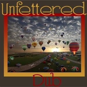 Unfettered Dub