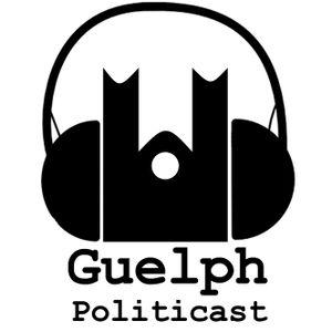 GUELPH POLITICAST #63 - Electoral Reform Redux