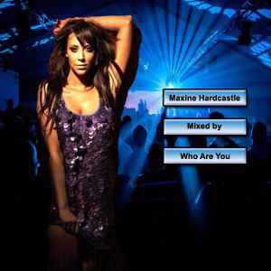 Maxine Hardcastle Mix