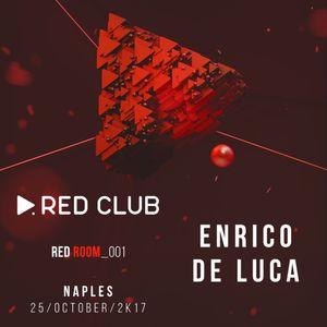 Red Room #001 - Dj Set by #EnricoDeLuca