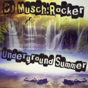 DJ MuschiRocker Underground Summer