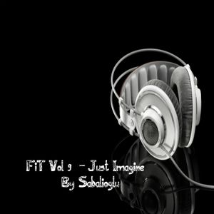 FiT Vol 9 - Just Imagine