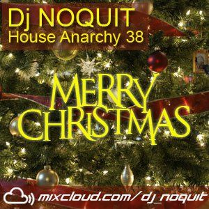 Dj NOQUIT - HOUSE ANARCHY EP 38