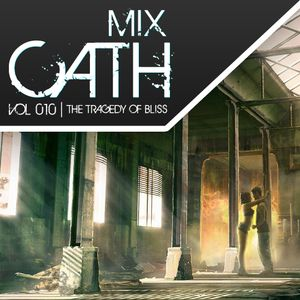 MixCath vol. 010 | The Tragedy of Bliss